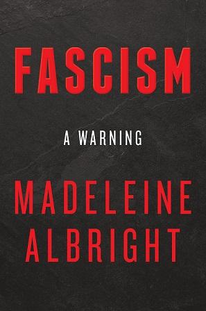فاشیسم: یک هشدار - مدلاین آلبرایت