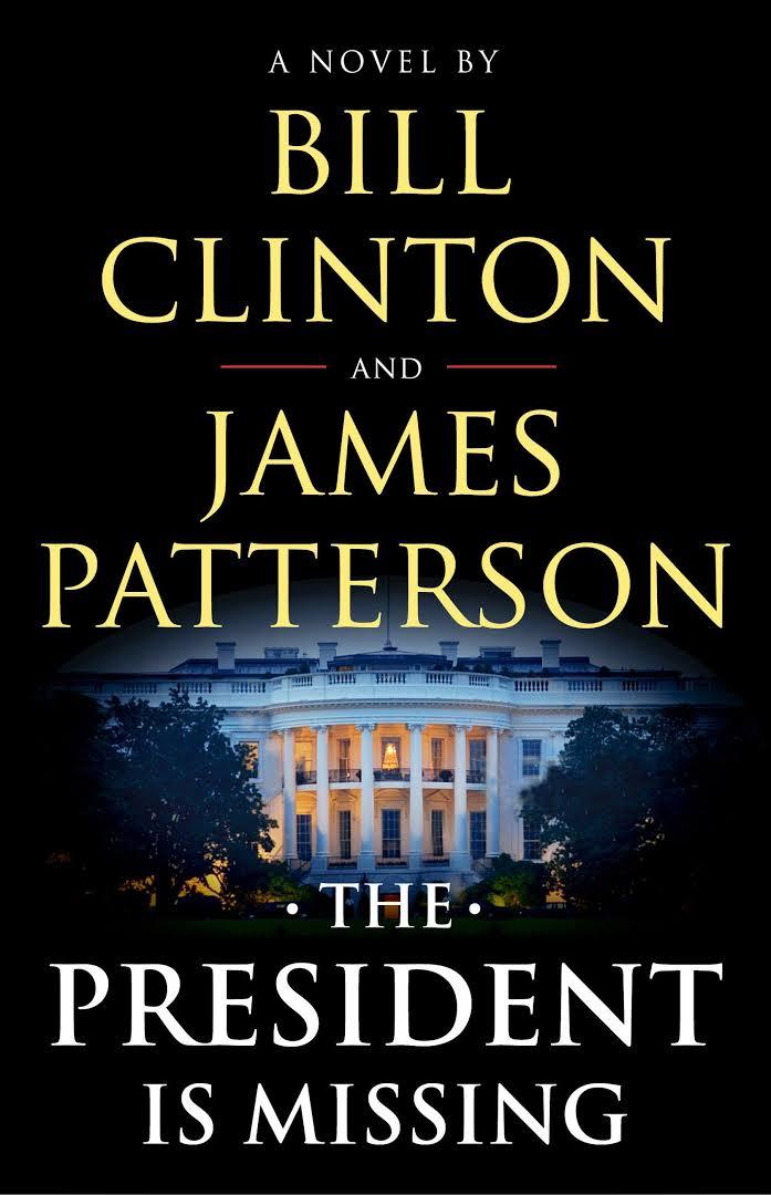 رئیس جمهور ناپدید می شود - بیل کلینتون و جیمز پَترسون