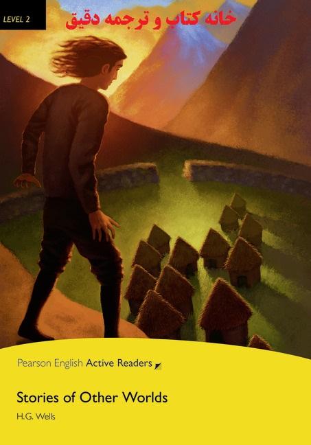 کتاب داستان انگلیسی Stories of Other Worlds