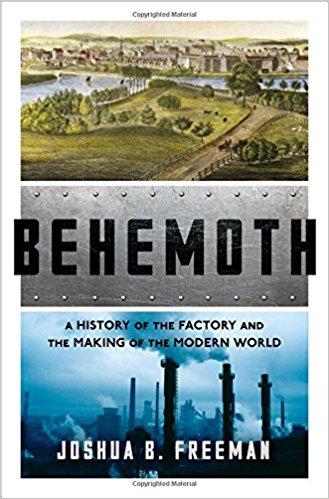 تاریخچه ی کارخانه و ساخت دنیای مدرن - جاشوا فریمن