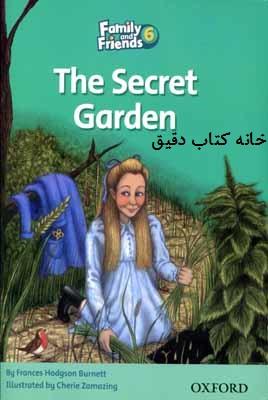 باغ مخفی (کتاب داستان فمیلی فرندز 6)