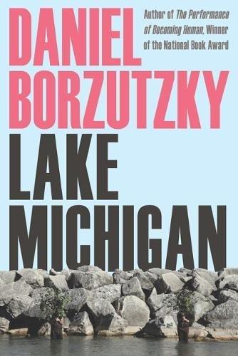 دریاچه ی میشیگان - دنیل بورزوتزکی