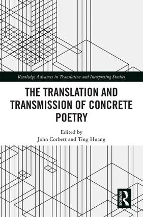 The Translation and Transmission of Concrete Poetry 2019