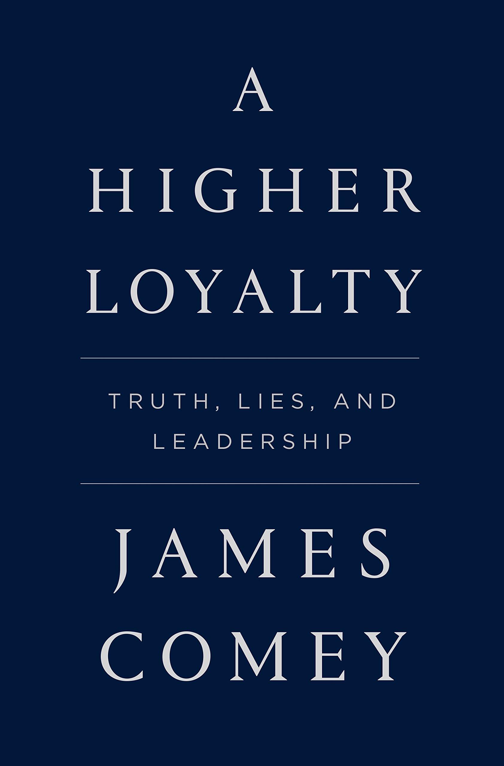صداقت بیشتر: حقیقت، دروغ و رهبری - جیمز کامی