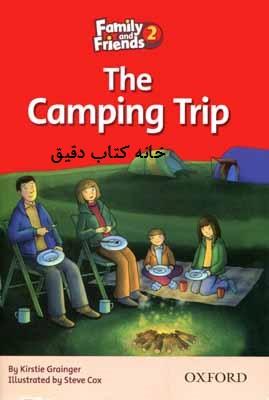 The Camping Trip مسافرت (کتاب داستان فمیلی فرندز 2)