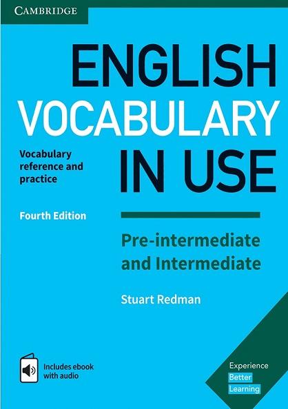 English Vocabulary in Use 4th Pre-Intermediate & Intermediate